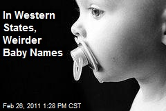 In Western States, Weirder Baby Names