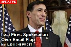 Darrell Issa Fires Spokesman Who Shared Reporters' Emails With Another Journalist