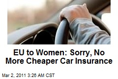 EU Nixes Lower Insurance for Safer Women Drivers