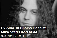 Former Alice in Chains bassist Mike Starr dead