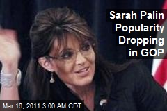 Sarah Palin Popularity Dropping in GOP