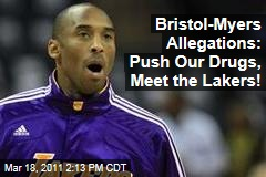 Bristol-Myers Accused of Bribing Doctors With Access to Los Angeles Lakers