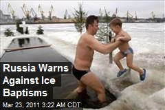 Russia Warns Against Ice Baptisms