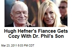 Hugh Hefner Fiancee Crystal Harris Canoodling With Dr. Phil&#39;s Son, Jordan McGraw