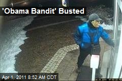 'Obama Bandit' Busted