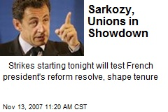 Sarkozy, Unions in Showdown
