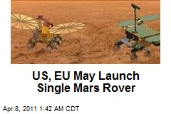 US, EU May Launch Single Mars Rover