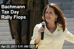 Michele Bachmann Tax Day Rally Flops