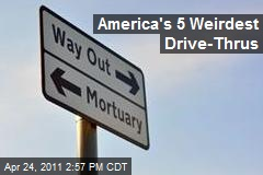 America&amp;#39;s 5 Weirdest Drive-Thrus