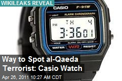 Way to Spot al-Qaeda Terrorist: Casio Watch