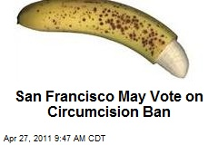 San Francisco May Vote on Circumcision Ban