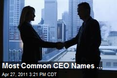 Most Common CEO Names ...