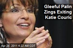 Gleeful Palin Zings Exiting Katie Couric
