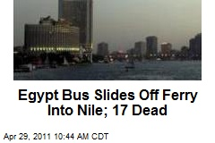 Egypt Bus Slides Off Ferry Into Nile; 17 Dead