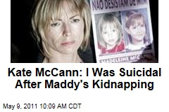 Madeleine McCann Kidnapping: Kate McCann Reveals Suicidal Feelings in New Book