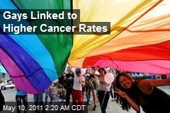 Gays Linked to Higher Cancer Rates