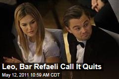 Leonardo DiCaprio, Bar Refaeli Break Up