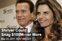 If Arnold Schwarzenegger, Maria Shriver Divorce, She Could Walk Away With $100Mor More