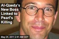 New al-Qaeda Boss Saif al-Adel Linked to Daniel Pearl Beheading