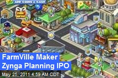 FarmVille Maker Zynga Planning IPO