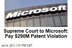 US Supreme Court Tosses Microsoft Appeal from 2007 Software Patent Case