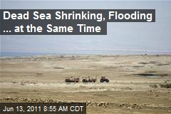 Dead Sea Shrinking, Flooding ... at the Same Time