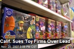 Calif. Sues Toy Firms Over Lead