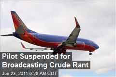 Pilot Suspended for Broadcasting Crude Rant