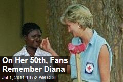 "Princess Diana 50th Birthday: Fans Remember ""People's Princess"""