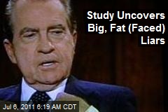 Team Uncovers Big, Fat (Faced) Liars
