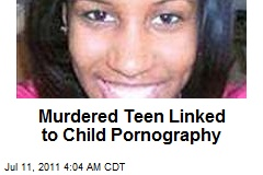 Murdered Teen Linked to Child Pornography. FBI is seeking Facebook, ...