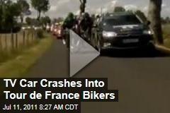 Video: TV Car Crashes Into Tour de France Bikers
