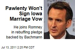 Tim Pawlenty Won't Sign Iowa Marriage Vow