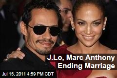 Jennifer Lopez, Marc Anthony Split: Couple Ending Marriage After 7 Years