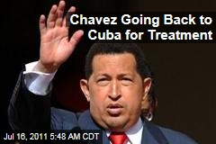 Hugo Chavez Going Back to Cuba for Treatment