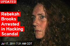 Rebekah Brooks Arrested in Hacking Scandal