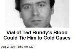 Ted Bundy&amp;#39;s DNA Profile Going to National Database