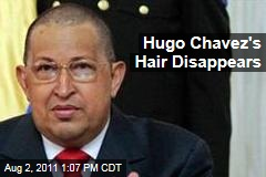 In Chemotherapy for Cancer, Hugo Chavez Shaves off His Hair