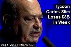 Tycoon Carlos Slim Loses $8B in Week