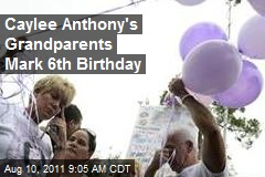 Caylee Anthony's Grandparents Mark 6th Birthday