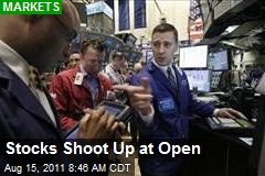 Stocks Shoot Up at Open