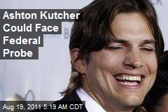 Aston Kutcher May Face Fed Disclosure Probe