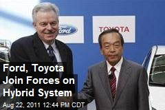 Ford, Toyota Join Forces on Hybrid System