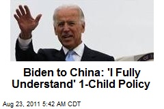 Biden to China: 'I Fully Understand' 1-Child Policy