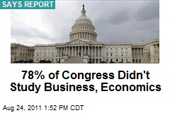 78% of Congress Didn't Study Business, Economics