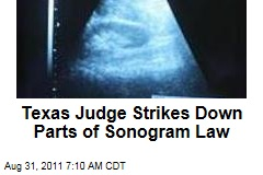 Texas Judge Blocks Anti-Abort Ultrasound Law