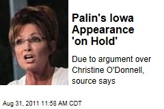 Sarah Palin&#39;s Iowa Appearance &#39;on Hold&#39;