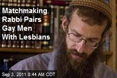 Matchmaking Rabbi Pairs Gay Men With Lesbians