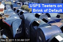 USPS Teeters on Brink of Default