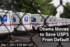 Obama Moves to Save USPS From Default